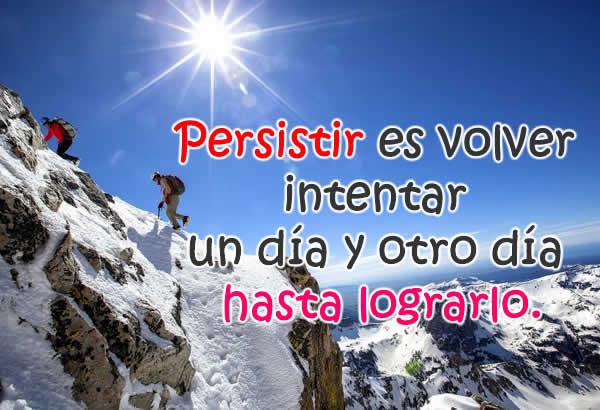 Persistir y nunca desistir