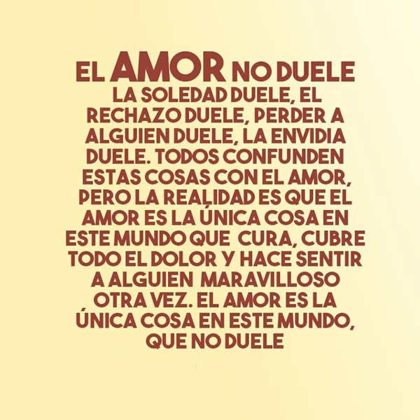 Frases del amor no duele