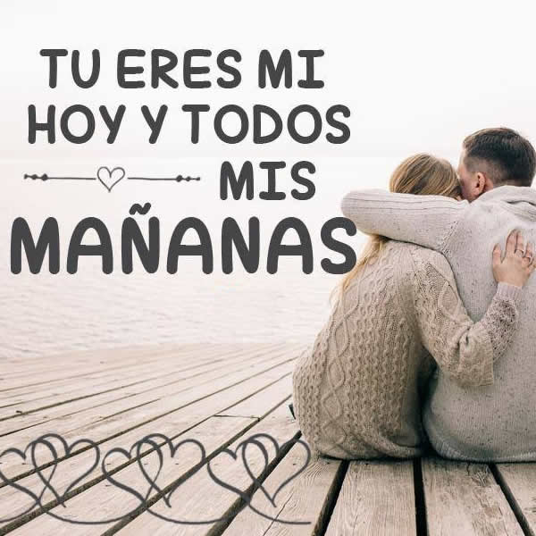 Frases de tu eres el amor de mi vida