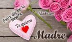 Feliz dia de la madre para todas con amor