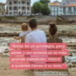 Frases con Fotos: Amar es un privilegio