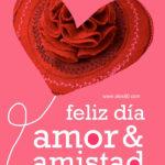Imagenes: Feliz Dia del amor y la Amistad 2021