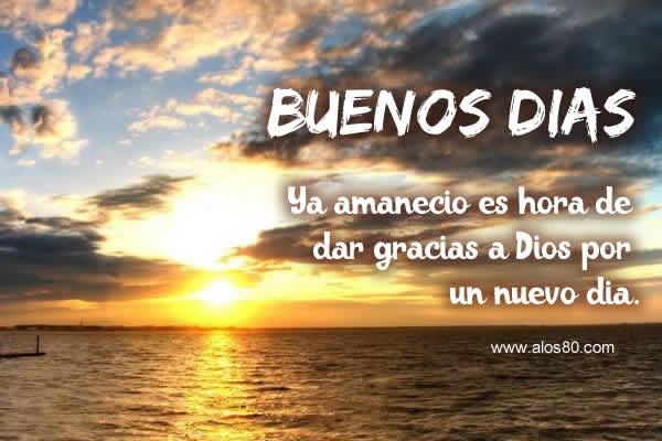 Frases bonitas con fotos de Buenos Dias