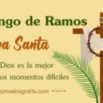 Frases para recibir el Domingo de Ramos 2021