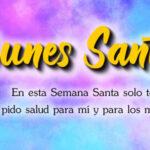 Frases de Feliz Lunes Santo con imagenes