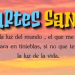 Semana Santa: Martes Santo con frases