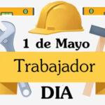 Frases de 1 de Mayo: Feliz Dia del Trabajo con imagenes