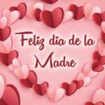 España: 2 de Mayo 2021 Feliz dia de la madre con frases