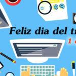 1 de Mayo Dia internacional del trabajo con imagenes y frases